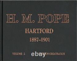 H. M. Pope -Hartford 1887-1901 2 volume set, New, Free Shipping